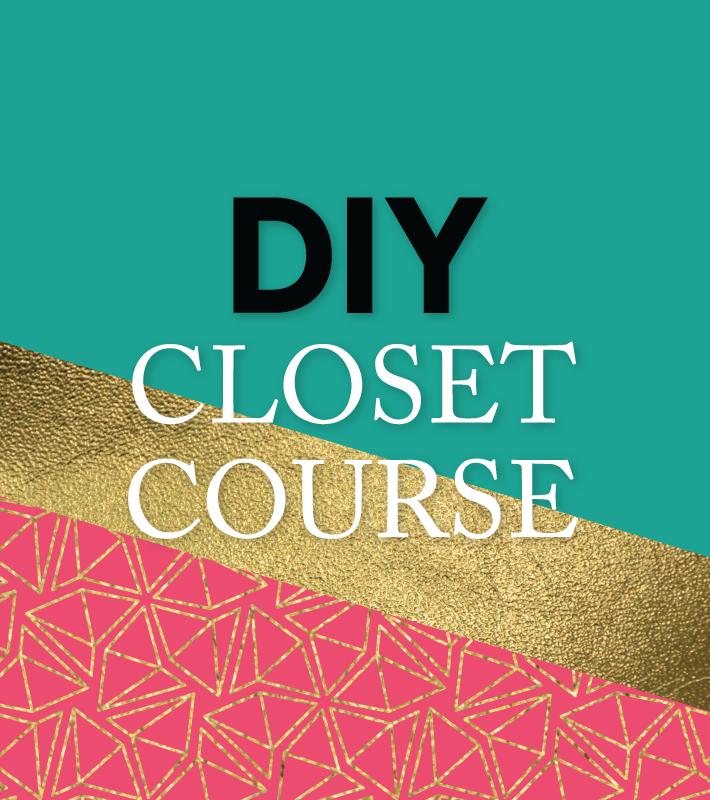DIY Closet Course